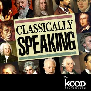 Classically Speaking | Fall '18 Ep. 11: Pytor Tchaikocsky and Antonin Dvorak