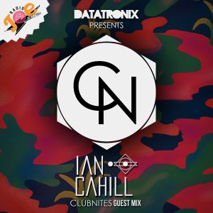 Ian Cahill - ClubNites Guest Mix 003