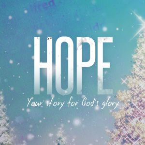 HOPE - The Anchor of the Soul (Part 1)