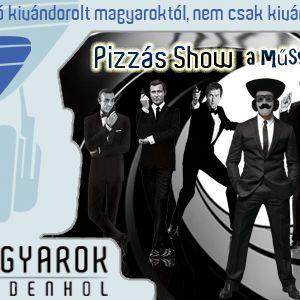 Pizzás Show  - 007, avagy a nagy Bond-filmsláger Show I.