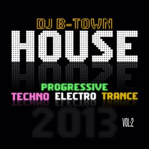Deejay B-Town - Techno Madness Vol:2 (2013)