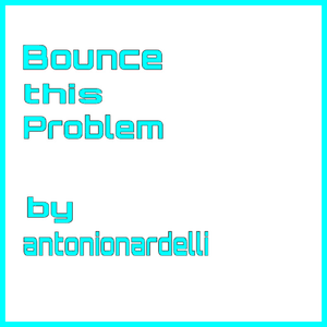 BOUNCE this PROBLEM #04