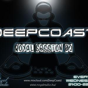 DeepCoast - Royal Session 02 @ Royal Radio (2011-02-23)