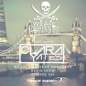 We are Pirates of Music Land 189 (Poland) Mixed by Clara Yates