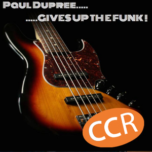 Paul Dupree Gives Up The Funk - #26 - 01/10/16 - Chelmsford Community Radio