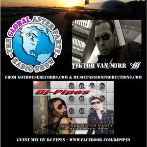 The Global After Party Radio Show on Manchester Global Radio(04-09-2011) HR 2 with DJ Pipes