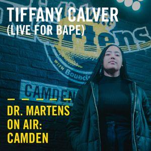 Tiffany Calver (Live for Bape) | Dr. Martens On Air : Camden