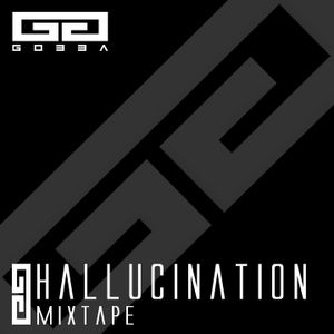 HALLUCINATION | Mixtape by Gobba