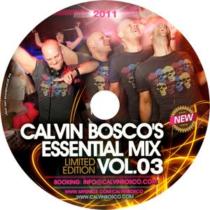 Calvin Bosco's Essential Mix Vol. 03 (2011)