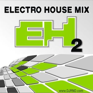 RND - EH2 (electro house mix)