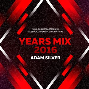 ADAM SILVER – YEAR MIX 2016