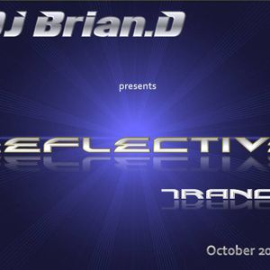 DJ Brian.D - Reflective Trance 007 October 2009 (Part 1)