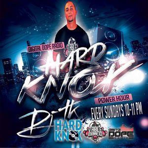 DIGITAL DOPE RADIO HARDKNOX POWER HOUR WITH DJ TK AUGUST 30TH