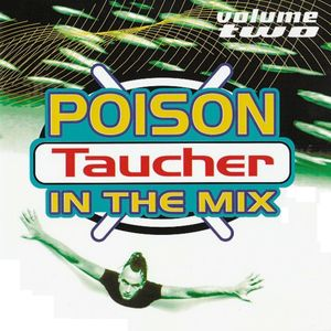 Taucher (Poison in the Mix - Volume Two)