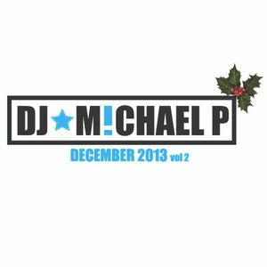 DJ Michael P VOCALFUNKYDEEPHOUSE - December 2013 Vol 2