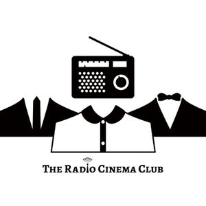 The Radio Cinema Club #12