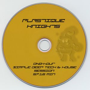 Plastique Knights vs Bastelkopp - Simple Deep Tech&House Session Nr.1