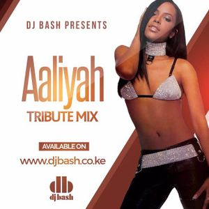DJ Bash - Aaliyah Tribute Mix