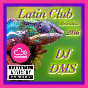 DJ DMS - Latin Club Mix 2016