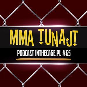 MMA TuNajt #65 | InTheCage.pl Podcast
