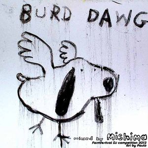 Burd Dawg: A Farmfestival DJ Competition mix
