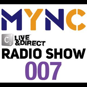 Cr2 Radio Show 007 hosted by MYNC 09.05.11