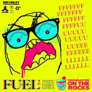 DJ J-Lava presents F.U.E.L Vol.2 : Moombahton On The Rocks