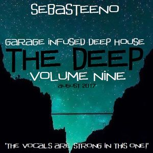The DEEP 9 - Garage Infused Deep House - August 2017