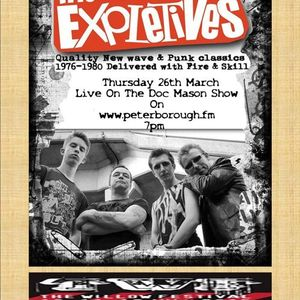 Doc Mason Show Part 1 26.3.15 Features The Expleatives
