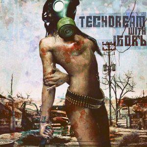 Techdream with IGOR'b/Episode 022/[08.09.2012]