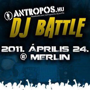 Antropos.hu DJ Battle by DJ FUNKER 2011.04.09