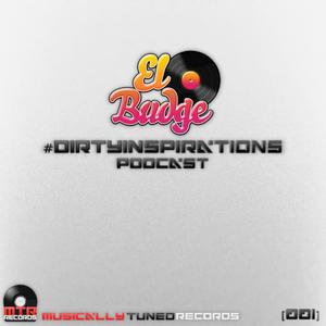 El-Budge - #DirtyInspiration's - Podcast (001)