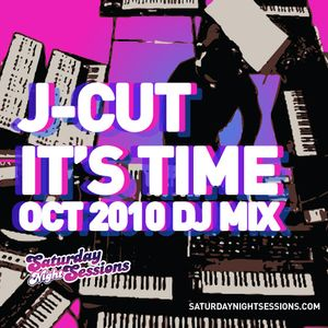 J-Cut – It's Time October 2010 DJ Mix