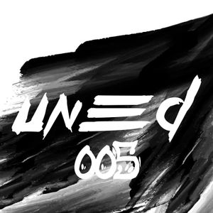 We Got What Uneed Vol.005 (mixed by Hannes Bergström)