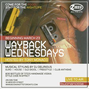 DJ Delirious / Tony Monaco - Wayback Wednesdays - Mar-23-2016