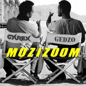Gedzo x Gyurex - Mozizoom 04 (Radio88)