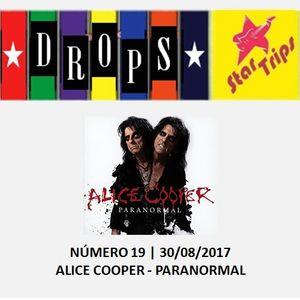 Drops Star Trips - Edição 19 - Alice Cooper - Paranormal
