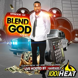 100.1 The Heat Episode #44 (Clean New Hip Hop Trap & R&B) Hosted By : Rampage