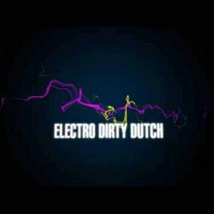 Party On Weekend: Electro Dirty Dutch Edition