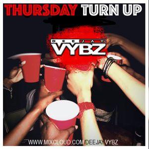 Thursday Turn Up 1 [ Afro Bashment   Hip Hop]