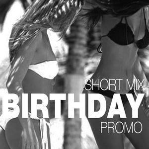 Birthday Short Mix - Promo