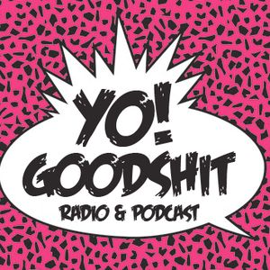 Goodshit # 677 live with Don Martin & Fred Fades