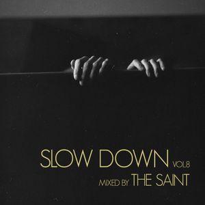 Slow Down vol.8
