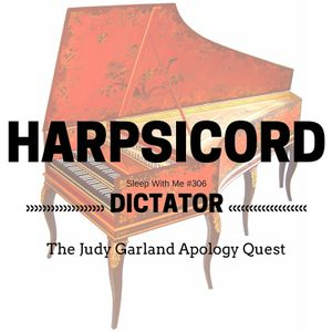 Harpsichord Dictator | Sleep to Strange