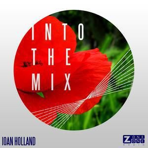 #IntoTheMix with @IoanHolland - Remixes in Bloom with Whyel -- @z1radio @Whyel_YL