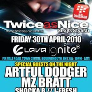 Artful Dodger ft Scorcher - Twice As Nice Bournemouth @ Lava Ignite April 2010