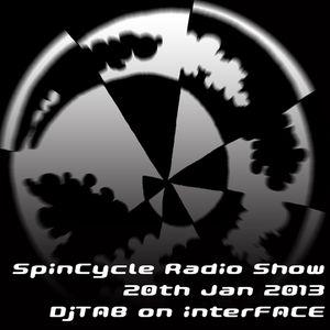 DjTAB SpinCycle Radio Show on interFACE 20th Jan 2013