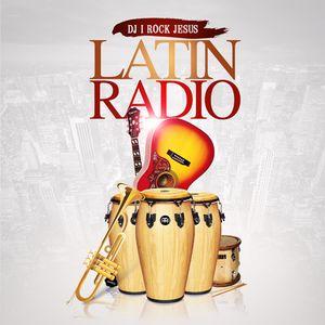 DJ I Rock Jesus Presents Latin Radio