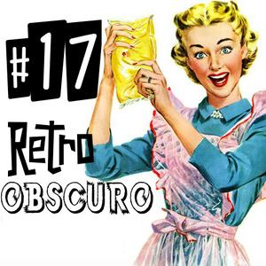 Retro Obscuro #17