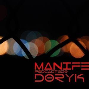 Doryk - Manifest Podcast 020